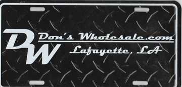 D/W Don's Wholesale Lafayette, Louisiana Novelty Plate | License Plates | D/W Don's Wholesale Lafayette, Louisiana Novelty Plate