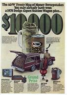 The a and w frosty mug of money sweepstakes print ads e07791f5 4a1f 467e adbe 4c6806a8430b medium