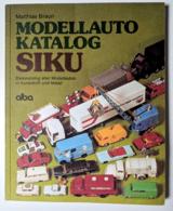 Modellauto katalog siku   basiskatalog aller modellautos books 3f6a7789 ebc0 4e47 a0fd 64e3eb838af9 medium