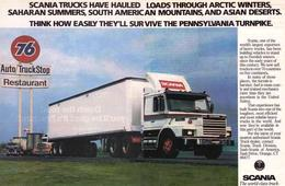 Scania Trucks Have Hauled Loads Through Arctic Winters, Saharan Summers, South American Mountains, And Asian Deserts. | Print Ads