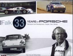 Peter Falk: 33 Years Of Porsche Rennsport And Development  | Books