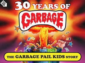 30 Years of Garbage: The Garbage Pail Kids Story   Audiovisual Recordings (VHS, DVD, Film Reels, etc.)