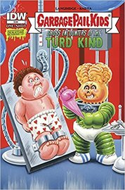 Garbage Pail Kids: Gross Encountered of the Turd Kind (One Shot) #1   Comics & Graphic Novels