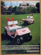 E-Z-Go. The Ultimate Mark Of Golf Car Excellence. | Print Ads