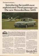 Introducing the world%2527s most sophisticated diesel passenger car. the new mercedes benz 300d. print ads d10a35eb 2eea 4080 a4e5 4b9b6935704d medium
