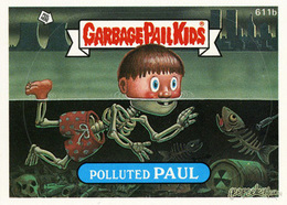 Polluted paul trading cards %2528individual%2529 c03540f3 130b 4628 884d 967e32eac17d medium