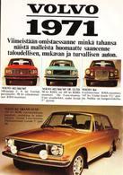 Volvo 1971 Viimeistään Omistaessanne Minkä Tahansa Näistä Malleista Houmaatte Saaneenne Taloudellisen, Mukavan Ja Turvallisen Auton.  | Print Ads
