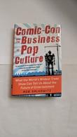 Comic con and the business of pop culture books 75ed6165 7b2e 4451 a886 7519c37b952a medium