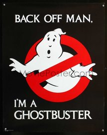 Back Off Man, I'm A Ghostbuster | Posters & Prints