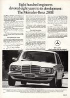 Eight Hundred Engineers Devoted Eight Years To Its Development: The Mercedes-Benz 280E | Print Ads