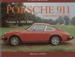 Porsche 911 And Derivatives, Volume 1, 1963-1980   Books