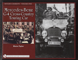 Hitler's Chariots, Vol. 1: Mercedes-Benz G-4 Cross-Country Touring Car | Books