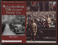 Hitler%2527s chariots%252c vol. 2%253a mercedes benz 770k grosser parade car books d25aceec 394e 4a07 a285 bec2b341140b medium