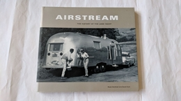 Airstream: The History Of The Land Yacht | Books