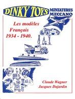 Dinky toys %253a les mod%25c3%25a8les fran%25c3%25a7ais 1934 %25e2%2580%2593 1940 non fiction books 3f8a7abc 5a68 4215 aeed 5a1cea45f2e1 medium