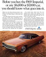 Before You Buy The 1969 Imperial Or Any $6,000.00 Or $7,000.00 Car, You Should Know What Goes Into It. | Print Ads