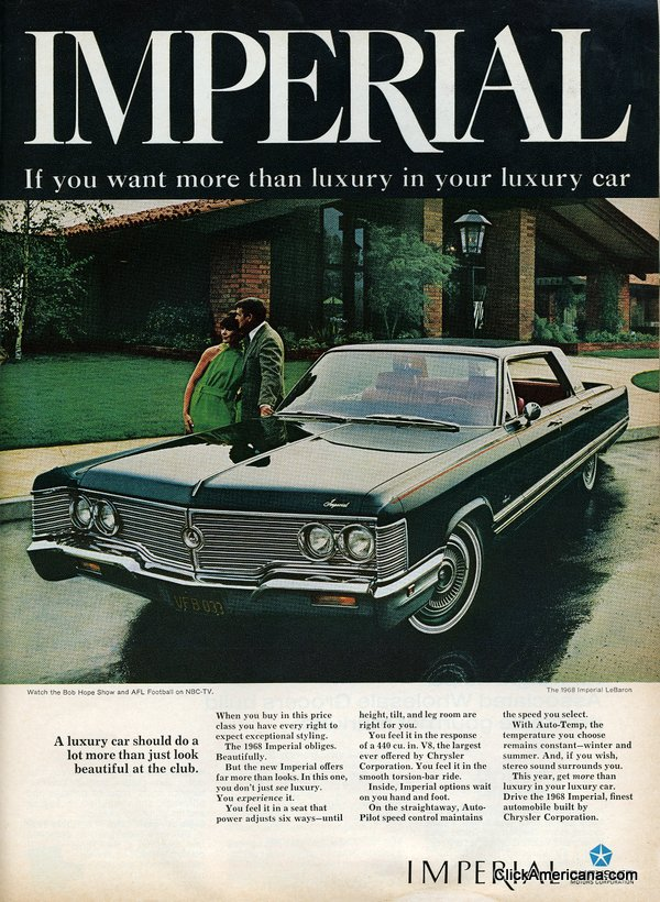 Imperial If You Want More Than Luxury In Your Luxury Car Print Ads