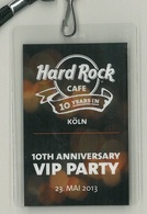 10th Anniversary Party VIP Hard Rock Cafe Cologne | Event Passes & Tickets