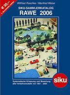 Siku sammlerkatalog rawe 2006 books 39727f7b 2be6 453e aab6 02d607f56106 medium