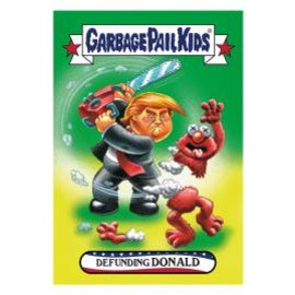 Garbage Pail Kids | Trading Cards (Individual) | Defunding Donald Card #9