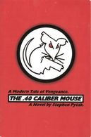 The .40 caliber mouse   a modern tale of vengeance books e4b74676 7e53 4003 a454 8b40b97efe48 medium