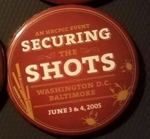 Securing the shots 2005 attendee pins and badges 55d94c8b fd25 46fc a86b f22bde334cd9 medium