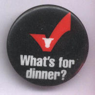 What%2527s for dinner staff button pins and badges 55e96c0e 385b 482b a336 1935b1528a78 medium