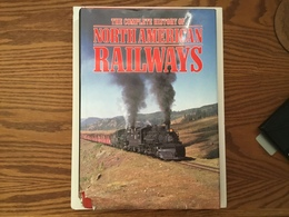 The complete history of north american railways books 92217c36 ec7d 482a ae32 d48a21969773 medium