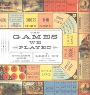 The Games We Played: The Golden Age of Board and Table Games | Books