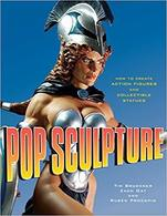 Pop sculpture%253a how to create action figures and collectible statues books 991af7a6 a9a1 41a3 b566 a00d17984532 medium