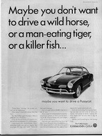 Maybe you don%2527t want to drive a wild horse%252c or a man eating tiger%252c or a killer fish ... print ads c230d3a8 747c 40a7 abcd 4fb9e63cb973 medium